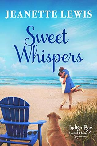 Sweet Whispers (Indigo Bay Second Chance Romances Book 5)