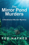 The Mirror Pond Murders (Northwest Murder Mysteries #2)