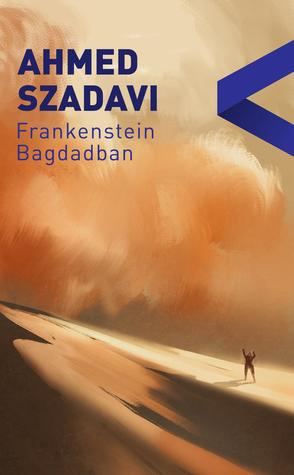 Frankenstein Bagdadban by Ahmed Szadavi