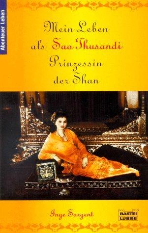 Mein Leben als Sao Thusandi, Prinzessin der Shan.