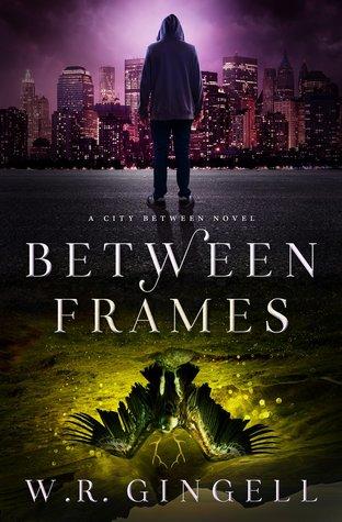 Between Frames (The City Between, #4)