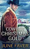 Cowboy Christmas Gold (Dark Horse Cowboys Book 4)