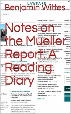 Notes on the Mueller Report: A Reading Diary