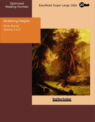 Wuthering Heights Volume 2 of 2: [EasyRead Super Large 20pt Edition]