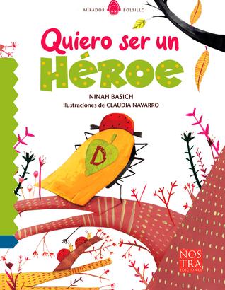 Quiero ser un héroe