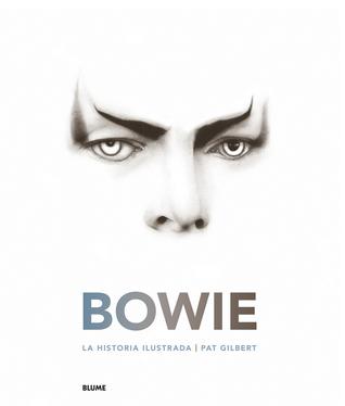 Bowie: La historia ilustrada