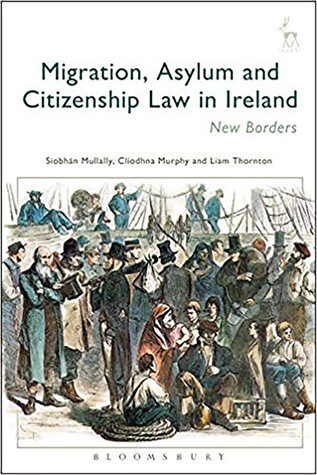 Migration, Asylum and Citizenship Law in Ireland: New Borders