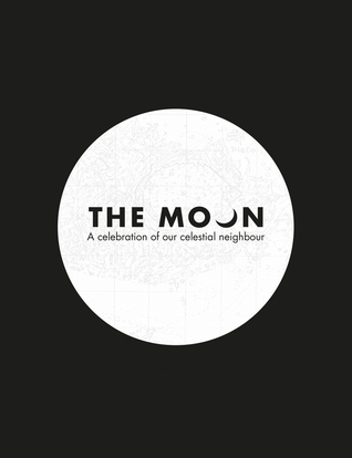 The Moon: A scientific and cultural history
