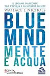 WALLACE J. NICHOLS - BLUE MIND