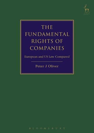 The Fundamental Rights of Companies: EU, US and International Law Compared