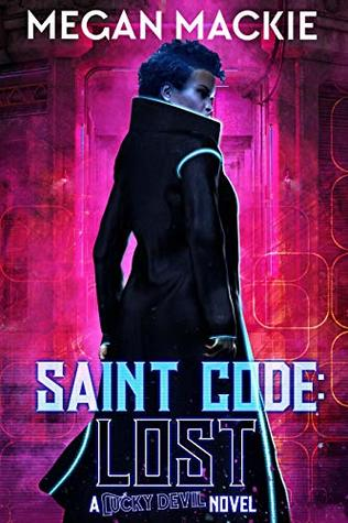Saint Code: Lost: Book Four of the Lucky Devil Series