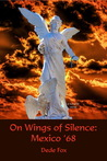 On Wings of Silence by Dede Fox