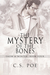 The Mystery of the Bones (Snow & Winter #4)