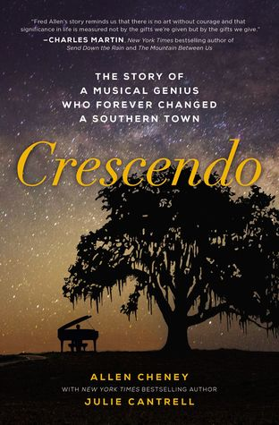 Crescendo: The Story of a Musical Genius Who Forever Changed a Southern Town