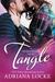 Tangle by Adriana Locke