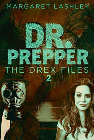 Dr. Prepper (The Drex Files, #2)