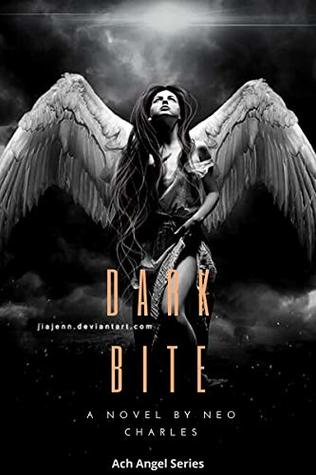 DarkBite (Arch Angels Sereies Book 1): English (Arch Angel Series)