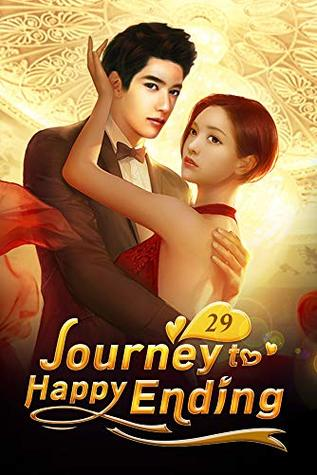 Journey to Happy Ending 29: First-month Celebration For Luke's Baby (Journey to Happy Ending Series)