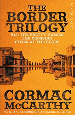 The Border Trilogy: Picador Classic