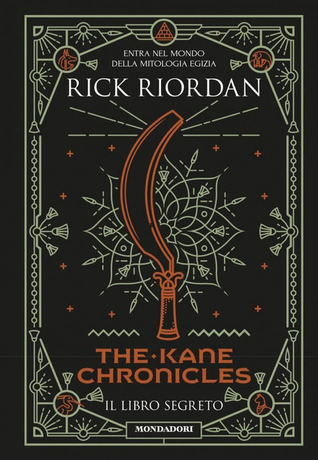 The Kane Chronicles - Il libro segreto