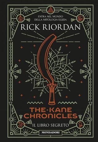 The Kane Chronicles - Il libro segreto