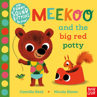 Meekoo and the Big Red Potty by Camilla Reid