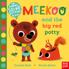 Meekoo and the Big Red Potty by Camilla Reid and Nicola Slater