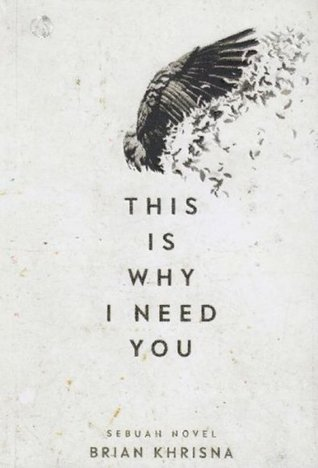 This Is Why I Need You
