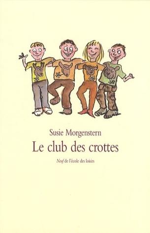 Le club des crottes