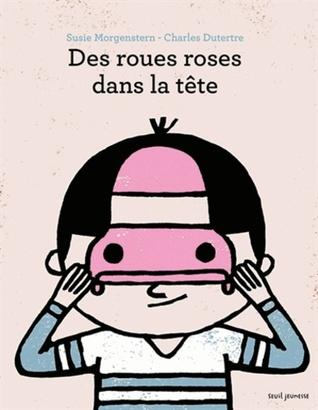 Des Roues roses dans la tête