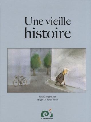 Une Vieille Histoire