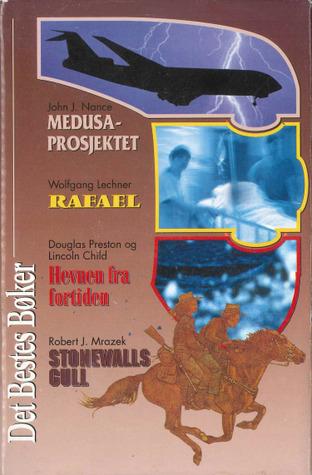 Det Bestes Bøker : Medusa-prosjektet / Rafael / Hevnen fra fortiden / Stonewalls gull