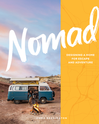 NOMAD: Living off the Grid and on the Road