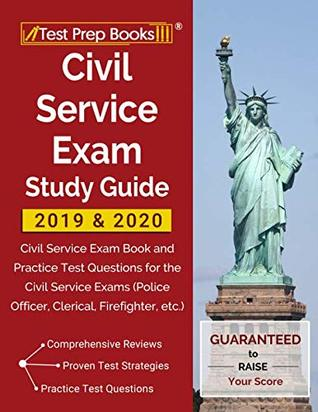 Civil Service Exam Study Guide 2019 & 2020: Civil Service Exam Book and Practice Test Questions for the Civil Service Exams