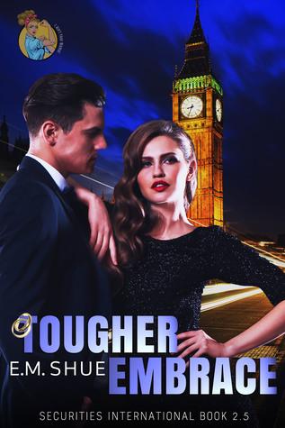 Tougher Embrace (Securities International #2.5)