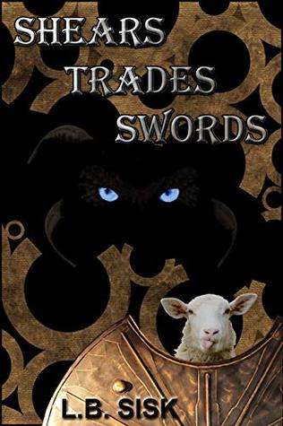 Shears Trades Swords by L.B. Sisk