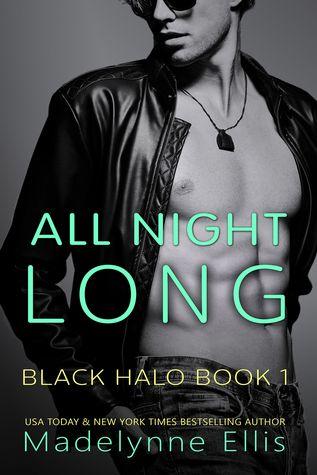 All Night Long (Black Halo, #1)