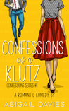 Confessions of a Klutz (Confessions, #1)