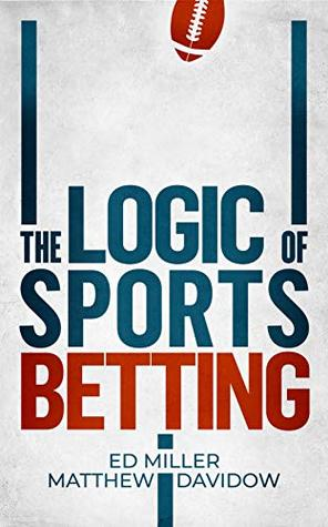 The Logic Of Sports Betting
