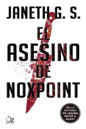 El asesino de Noxpoint, Janeth G.S.