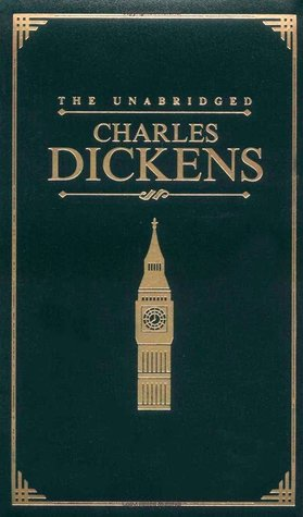 The Unabridged Charles Dickens
