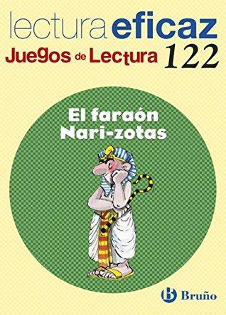 El faraón Nari-zotas / The pharaoh Narizotas: Lectura eficaz / Effective Reading