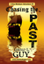 Chasing the Past by Gerald L. Guy