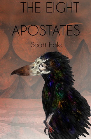 The Eight Apostates (The Bones of the Earth #4)