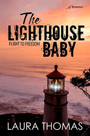 The Lighthouse Baby by Laura   Thomas