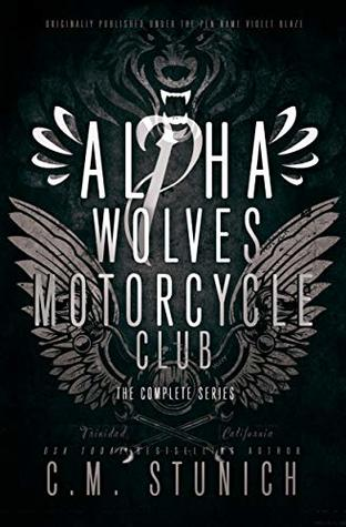 Alpha Wolves Motorcycle Club: The Complete Series (Bad Boys MC #1-4)