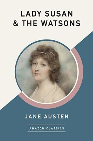 Lady Susan & The Watsons