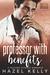 Professor with Benefits by Hazel Kelly