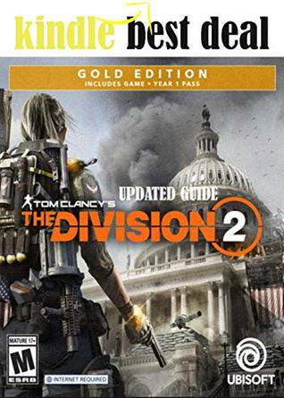 Tom Clancy's The Division 2 - Updated Guide and Walkthrough - Final Complete Cheats, Hack, Tips, Tricks