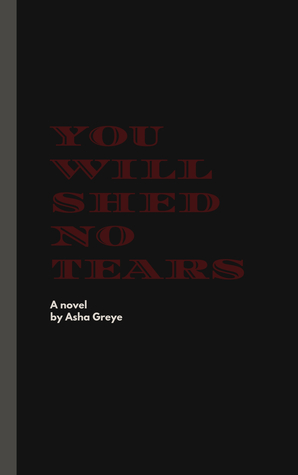 You Will Shed No Tears